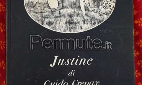 JUSTINE di Guido Crepax - Olympia Press Italia, 1979